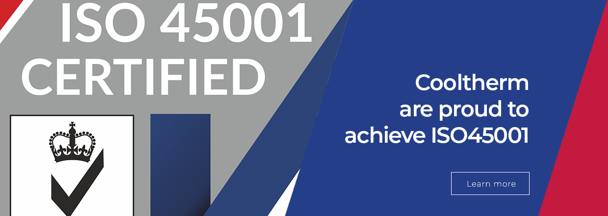 Cooltherm Are Proud To Achieve ISO45001